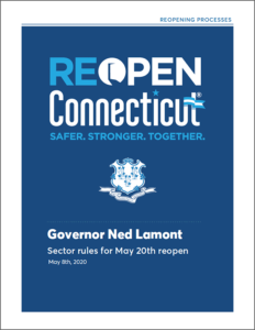 Reopen Connecticut Sector rules provided by the Schuster Group
