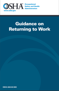 OHSA Guidance on Returning to Work